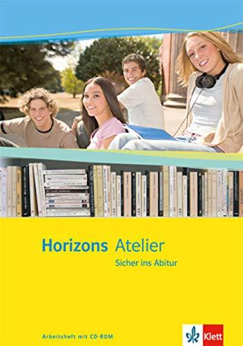 9783125209220: Horizons Atelier - Sicher ins Abitur. Arbeitsheft Klasse 11-13