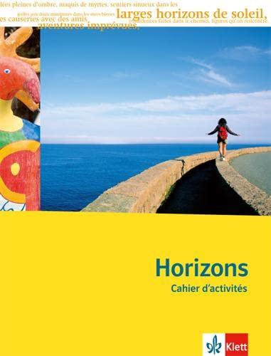 9783125209237: Horizons - Oberstufe. 11./12. Klasse bei G8 / 12./13. Klasse bei G9. Cahier d'activités