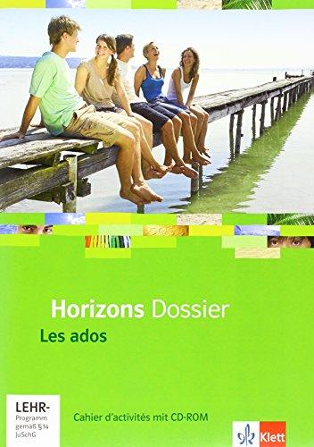 9783125210134: Horizons Dossier - Les ados. Cahier d'activités mit CD-ROM