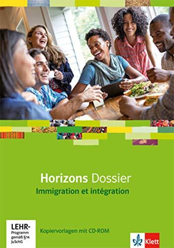 9783125210189: Horizons Dossier. Immigration et intégration. Kopiervorlagen mit CD-ROM