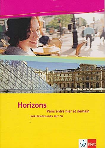 9783125210943: Horizons: Paris entre hier et demain: Kopiervorlagen mit CD-ROM