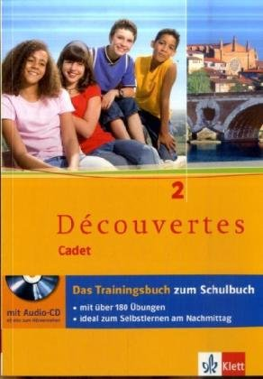 9783125220317: Découvertes Cadet 2. Das Trainingsbuch mit Audio-CD