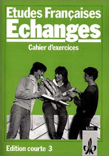 9783125225503: Etudes Francaises, Echanges, Edition courte, Cahier d' exercices