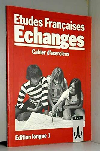 9783125227507: Etudes Francaises, Echanges, Edition longue, Cahier d' exercices