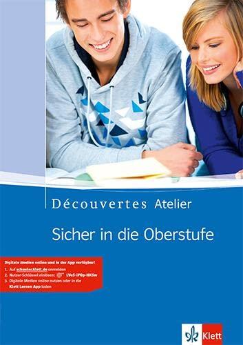 9783125228801: Découvertes Atelier. Sicher in die Oberstufe. Schülerarbeitsheft mit Audio-CD: Schülerarbeitsheft