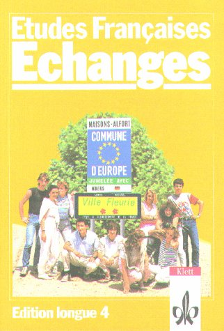 9783125230101: Etudes Francaises, Echanges, Edition longue, Tl.4, Lehrbuch