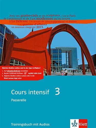 9783125230262: Cours intensif 3. Französisch als 3. Fremdsprache. Trainingsbuch 3. Lernjahr