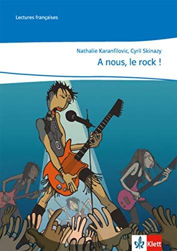 A nous, le rock !: 2. Lernjahr,: Nathalie Karanfilovic