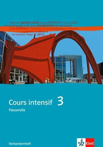 9783125230538: Cours intensif. Franzosisch als 3. Fremdsprache: Cours intensif 3. Franzosisch als 3. Fremdsprache. Verbenlernheft 3. Lernjahr: BD 3