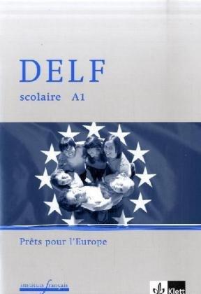 9783125231047: DELF scolaire Unité A1. Pràªt pour l'europe