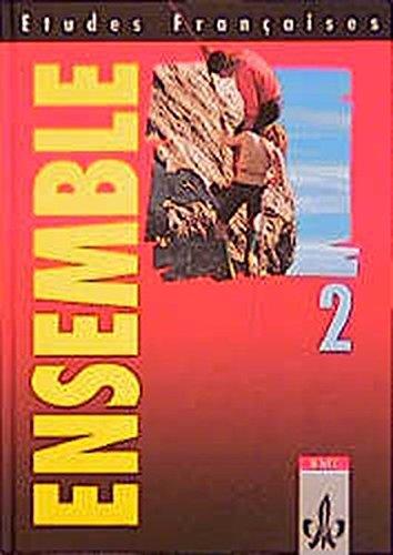 9783125231504: Etudes Francaises. Ensemble 2. Schülerbuch: Für den schulischen Französischunterricht