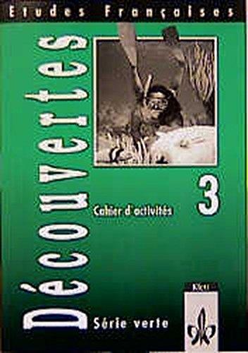 9783125232617: Etudes Francaises, Decouvertes, Serie verte, Cahier d' activites 3