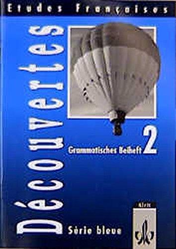 9783125233621: Etudes Francaises, Decouvertes, Serie bleue, Grammatisches Beiheft zu Band 2