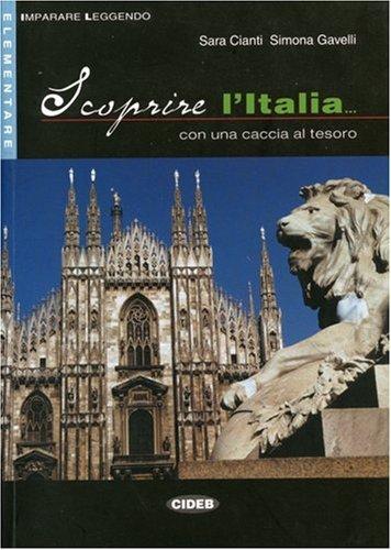 Scoprire l'Italia: Buch: Sara;Gavelli Cianti