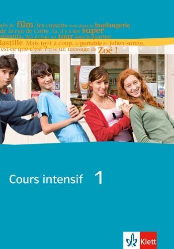 9783125236240: Cours intensif Neu 1. Sch�lerbuch: Franz�sisch als 3. Fremdsprache mit Beginn in Klasse 8. Alle Bundesl�nder
