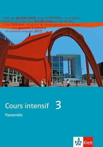 9783125236264: Cours intensif. Französisch als 3. Fremdsprache: Cours intensif Neu 3. Schülerbuch: Französisch als 3. Fremdsprache mit Beginn in Klasse 8. Alle Bundesländer: BD 3