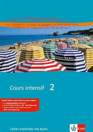 9783125236530: Cours intensif Neu 2. Cahier d'activités mit 2 Audio-CDs: Französisch als 3. Fremdsprache mit Beginn in Klasse 8. Alle Bundesländer