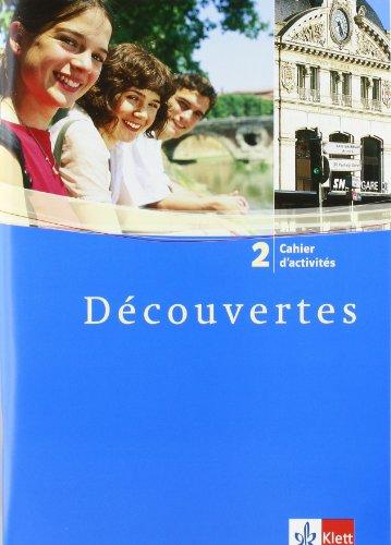 9783125238237: Découvertes 2. Cahier d'activites: 2. Fremdsprache. Für das Üben zu Hause und im Unterricht