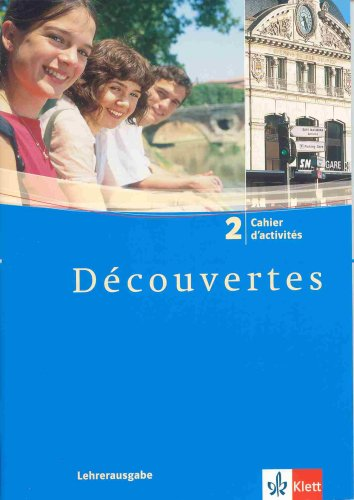 9783125238244: Découvertes 2 Lehrerausgabe Cahier d'activités mit Lösungen - Band 2 Decouvertes Klett