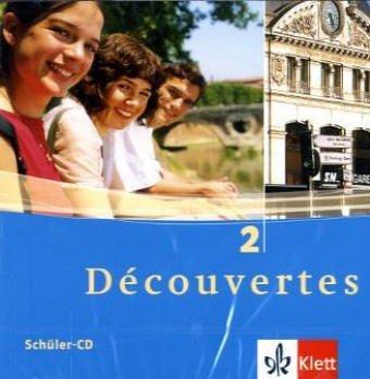 Découvertes 2 Inhalt: 2 Audio-CDs: Alamargot, Gerard, Bruckmayer,