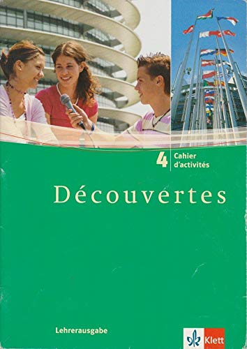 9783125238640: Découvertes Tl 4. Lehrerausgabe zum Cahier d'activités mit Lösungen
