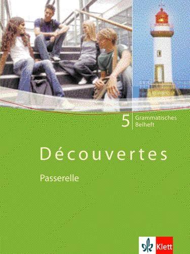 9783125238824: D�couvertes / Passerelle 5. Grammatisches Beiheft