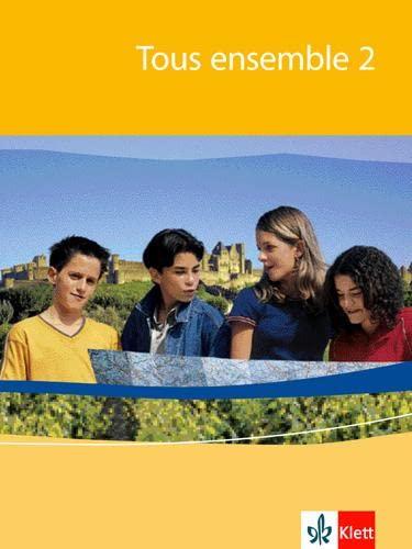 Tous ensemble 2. Schülerbuch. Alle Bundesländer: Französisch: Crismat, Anne, Economides-Fincke,