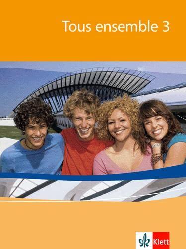 Tous ensemble 3. Schülerbuch. Alle Bundesländer: Französisch: Jouvet, Laurent, Putnai,