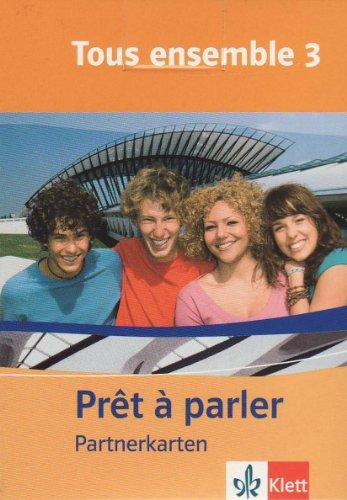 9783125239609: Tous ensemble. Prêt à parler - Partnerkarten zu Tous ensemble 3. Lernjahr