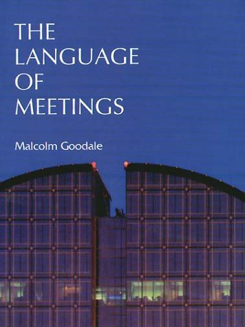 9783125240506: The Language of Meetings by Goodale, Malcolm