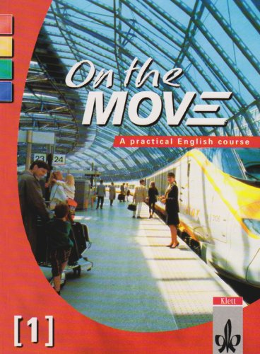 9783125241466: On the Move. Course Book. Doppelband 1/2