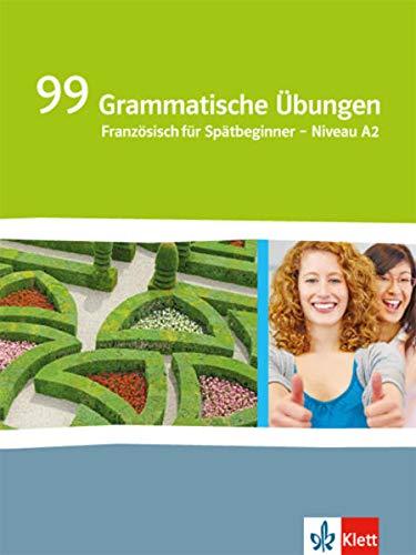 9783125244061: Génération pro. - Niveau débutants. 99 grammatische Übungen: Französisch für berufsbildende Schulen und spätbeginnende Fremdsprache
