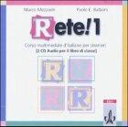Rete! 1. Libro di classe. 2 CDs: Mezzardi, Marco, Balboni,