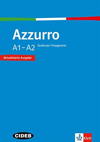 9783125255227: Azzurro A1-A2. Neubearbeitung. Guida per l'insegnante