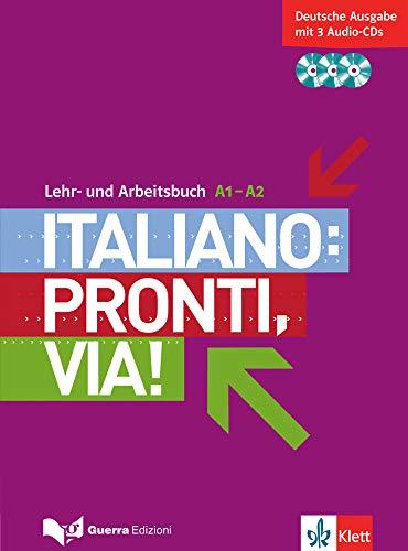 Italiano: Pronti, via!. Lehr- und Arbeitsbuch mit