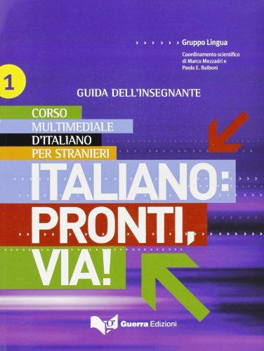 Italiano: Pronti, via! / Lehrerhandbuch A1-A2
