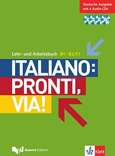 Italiano: Pronti, via! Lehr- und Arbeitsbuch mit