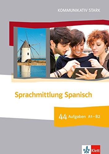 9783125256156: Sprachmittlung Spanisch. 44 Aufgaben zur Sprachmittlung mit Online-Material: Buch + Online-Angebot