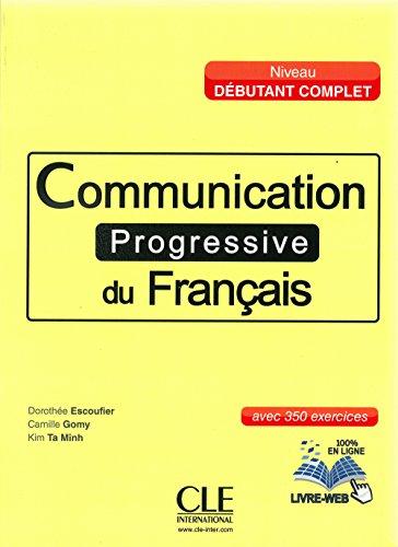 9783125257481: Communication progressive du français, Niveau débutant complet. Buch + Audio-CD