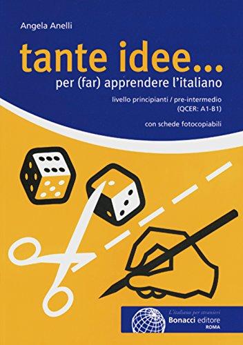 9783125262454: Tante idee...: per (far) apprendere l'italiano