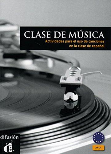 9783125269811: Clase de música. Libro del alumno: Actividades para el uso de canciones en la clase de espanol. A1-C1