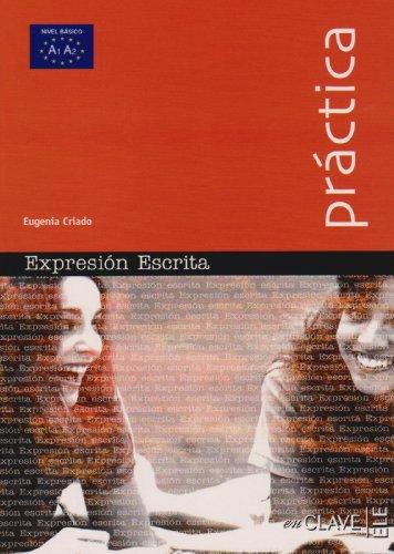 9783125270190: Colección Práctica. Expresión escrita. Nivel básico A1 / A2
