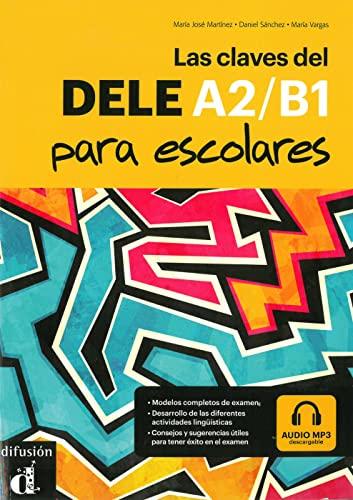 Las Claves del DELE A2-B1. Lehrbuch +