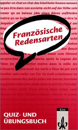 9783125272200: Französische Redensarten. Quiz- und Übungsbuch. (Lernmaterialien)