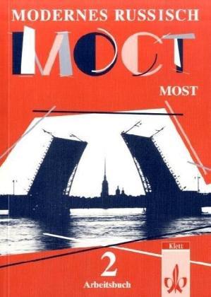 9783125274754: Modernes Russisch. Most (Moct) 2. Arbeitsbuch.