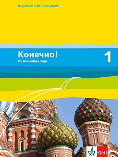 9783125274815: Konetschno! Band 1. Russisch als 3. Fremdsprache. Intensivnyj Kurs. Schülerbuch