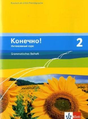 9783125274853: Konetschno! Band 2. Russisch als 3. Fremdsprache. Intensivnyj Kurs. Grammatisches Beiheft
