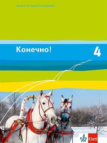 9783125274983: Konetschno! Band 4. Russisch als 2. Fremdsprache. Schülerbuch