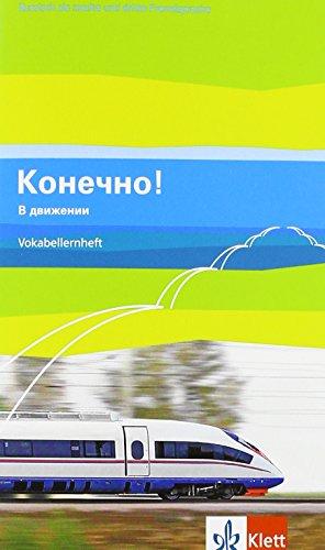 9783125275249: Konetschno! dvizhenii / Vokabellernheft (Band 5 zum Lehrwerk Konetschno! auch im 3. Lernjahr bei Russisch als 3. Fremdsprache zum Lehrwerk ... Russisch als 2. oder 3. Fremdsprache