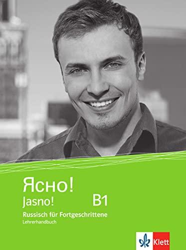 Jasno! Lehrerhandbuch B1: Russisch für Fortgeschrittene (Paperback)